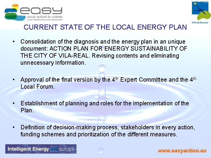 CURRENT STATE OF THE LOCAL ENERGY PLAN • Consolidation of the diagnosis and the