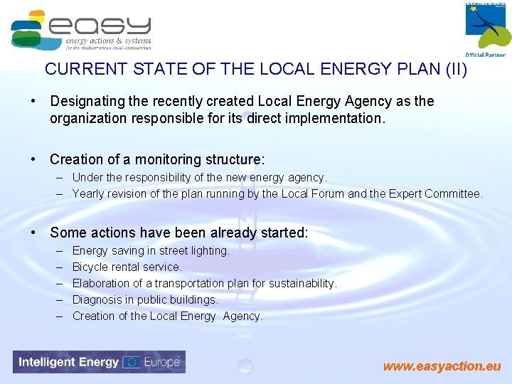 CURRENT STATE OF THE LOCAL ENERGY PLAN (II) • Designating the recently created Local