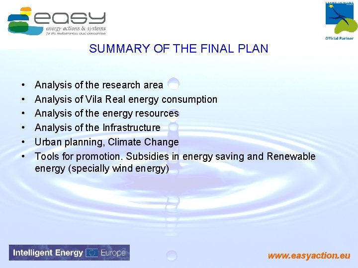 SUMMARY OF THE FINAL PLAN • • • Analysis of the research area Analysis