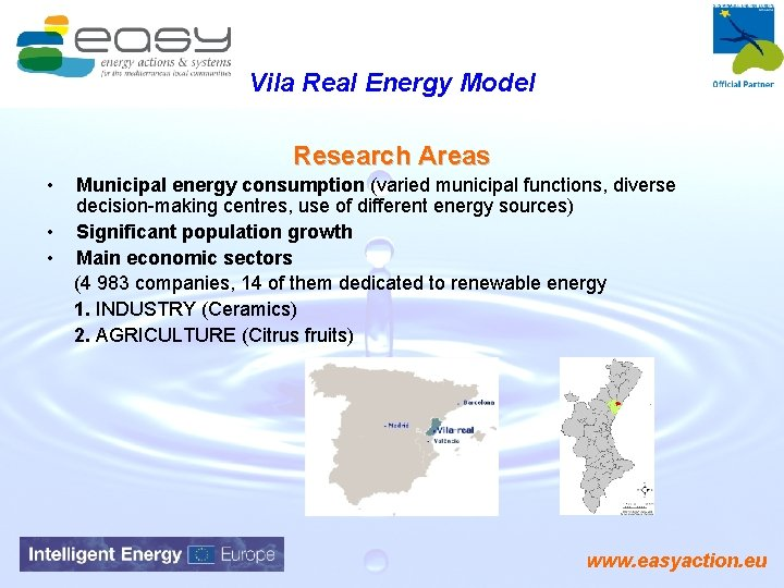 Vila Real Energy Model Research Areas • • • Municipal energy consumption (varied municipal