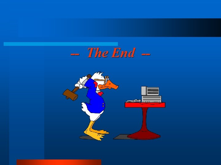 -- The End --