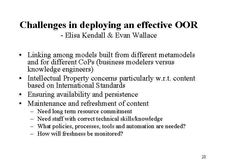 Challenges in deploying an effective OOR - Elisa Kendall & Evan Wallace • Linking