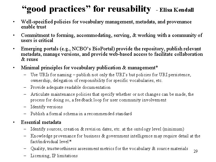 """""""good practices"""" for reusability - Elisa Kendall • Well-specified policies for vocabulary management, metadata,"""
