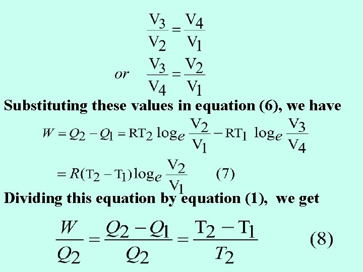 Substituting these values in equation (6), we have Dividing this equation by equation (1),