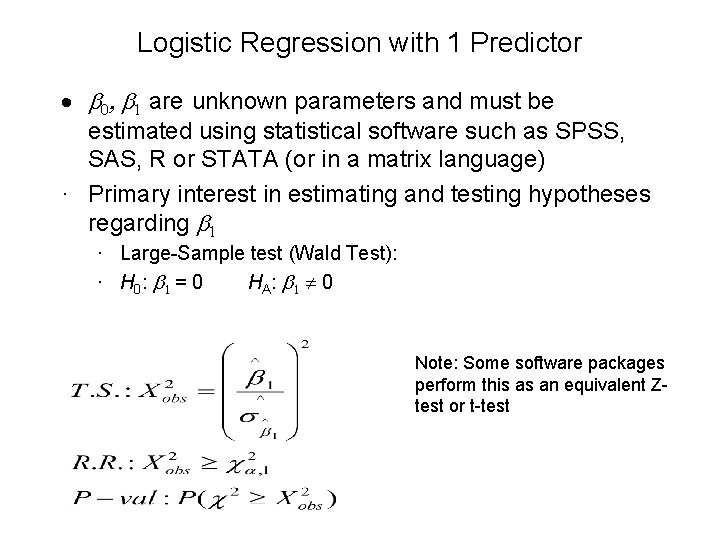 Logistic Regression with 1 Predictor · b 0, b 1 are unknown parameters and