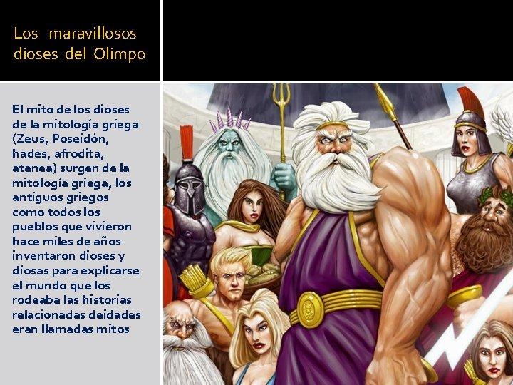 Los maravillosos dioses del Olimpo El mito de los dioses de la mitología griega