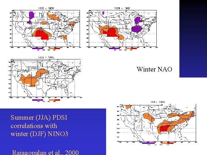 Winter NAO Summer (JJA) PDSI correlations with winter (DJF) NINO 3