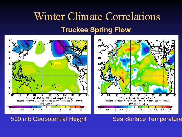 Winter Climate Correlations Truckee Spring Flow 500 mb Geopotential Height Sea Surface Temperature