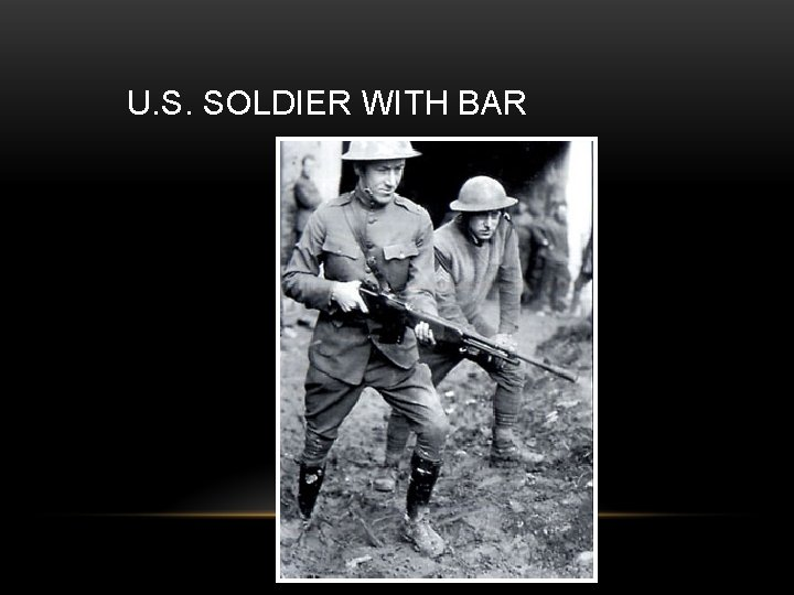 U. S. SOLDIER WITH BAR
