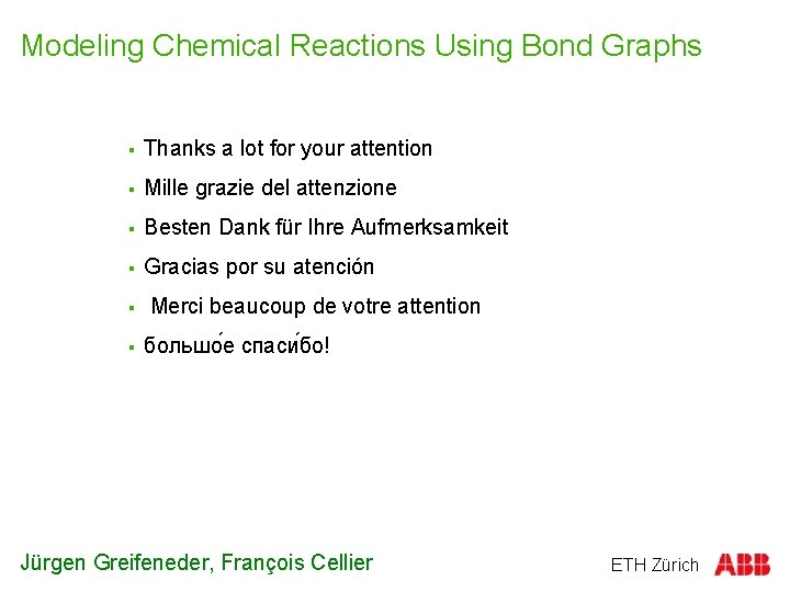 Modeling Chemical Reactions Using Bond Graphs § Thanks a lot for your attention §