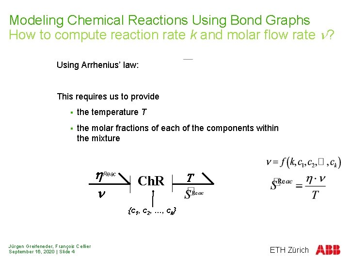Modeling Chemical Reactions Using Bond Graphs How to compute reaction rate k and molar