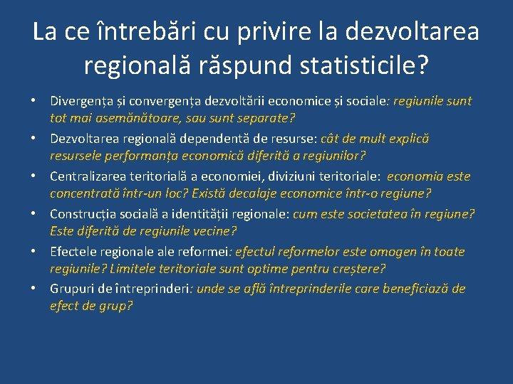 La ce întrebări cu privire la dezvoltarea regională răspund statisticile? • Divergența și convergența