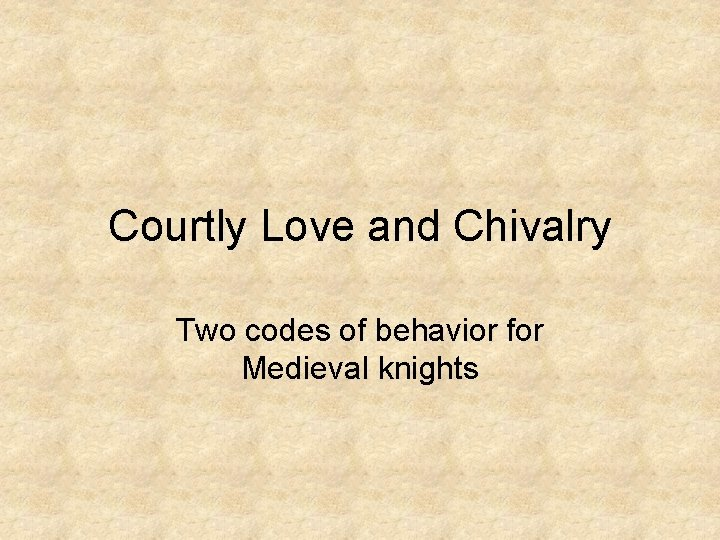 Rules modern chivalry The Esquire