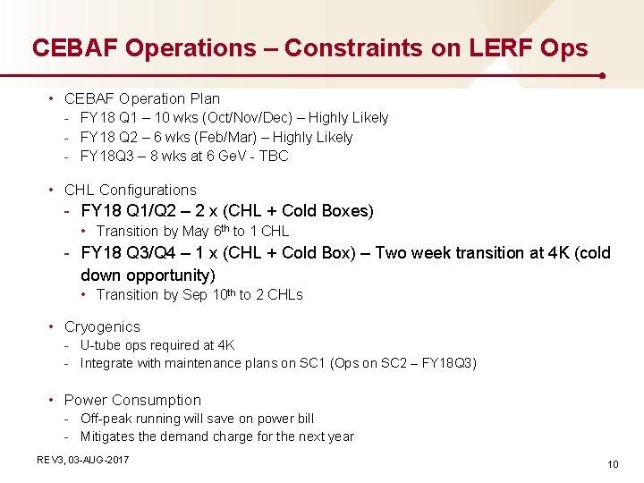 CEBAF Operations – Constraints on LERF Ops • CEBAF Operation Plan - FY 18