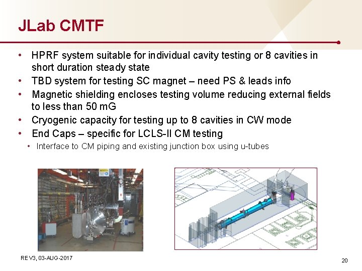 JLab CMTF • HPRF system suitable for individual cavity testing or 8 cavities in