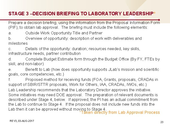 STAGE 3 –DECISION BRIEFING TO LABORATORY LEADERSHIP* Prepare a decision briefing, using the information