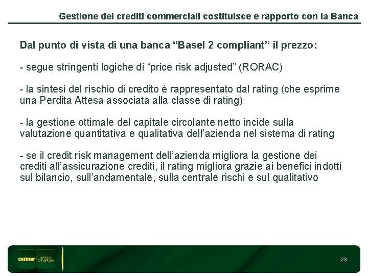Gestione dei crediti commerciali costituisce e rapporto con la Banca Dal punto di vista