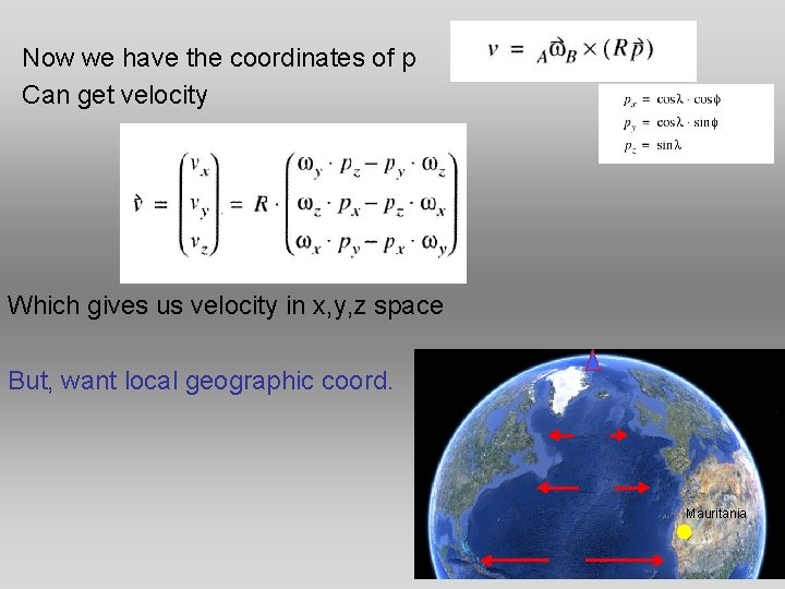 Now we have the coordinates of p Can get velocity Which gives us velocity
