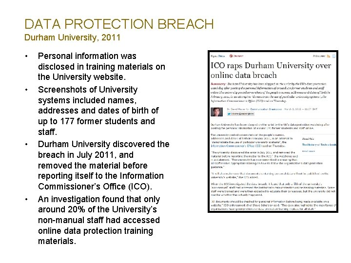 DATA PROTECTION BREACH Durham University, 2011 • • Personal information was disclosed in training