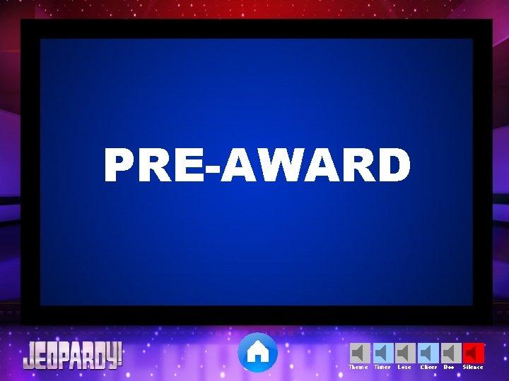 PRE-AWARD Theme Timer Lose Cheer Boo Silence