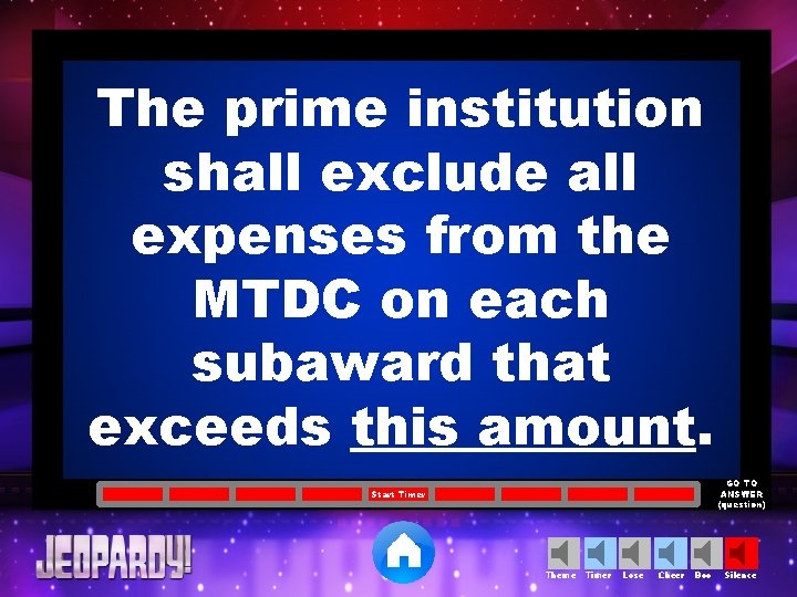 The prime institution shall exclude all expenses from the MTDC on each subaward that