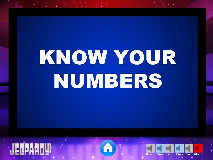 KNOW YOUR NUMBERS Theme Timer Lose Cheer Boo Silence
