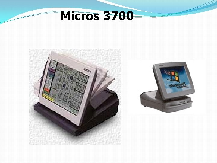 Micros 3700