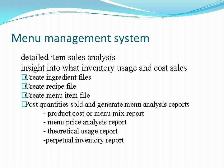 Menu management system detailed item sales analysis insight into what inventory usage and cost