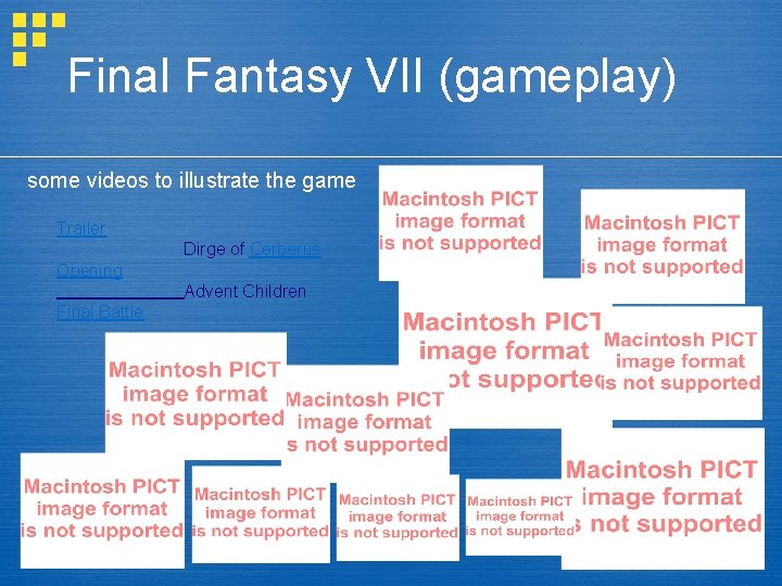 Final Fantasy VII (gameplay) some videos to illustrate the game Trailer Dirge of Cerberus