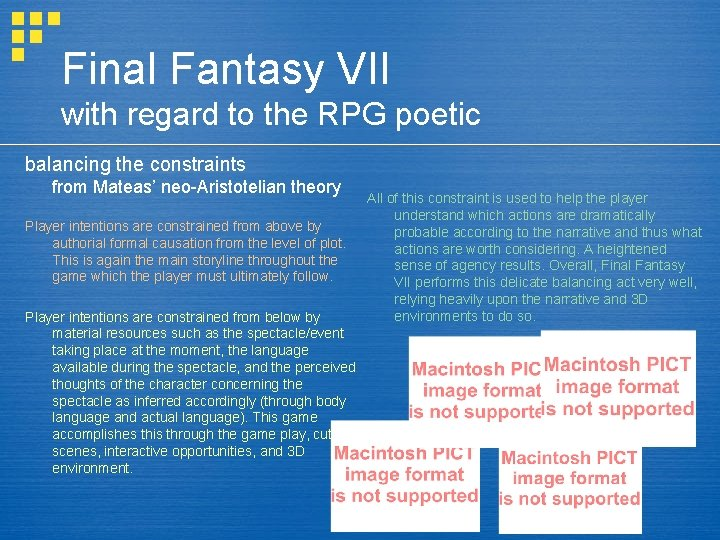 Final Fantasy VII with regard to the RPG poetic balancing the constraints from Mateas'