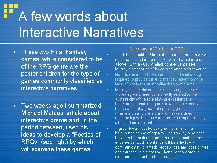 A few words about Interactive Narratives § These two Final Fantasy games, while considered