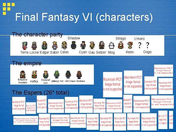 Final Fantasy VI (characters) The character party Shadow Terra Locke Edgar Sabin Celes Cyan