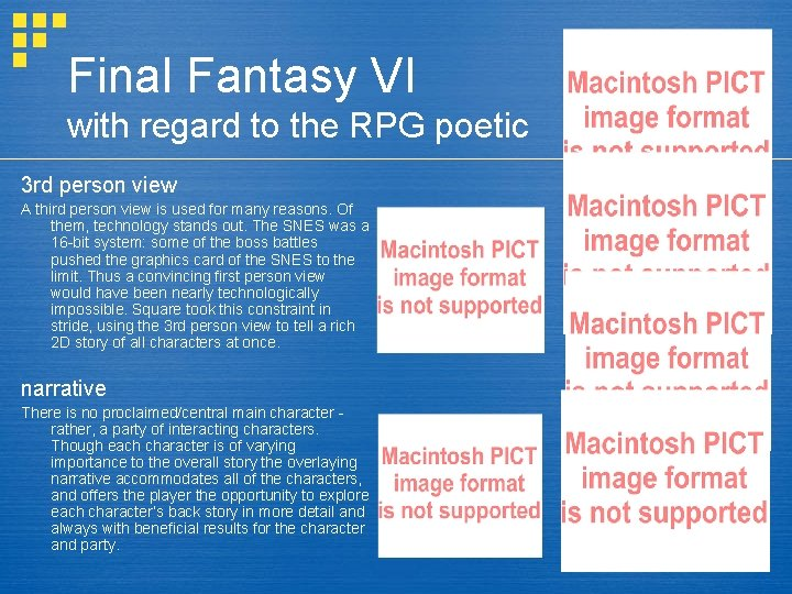 Final Fantasy VI with regard to the RPG poetic 3 rd person view A