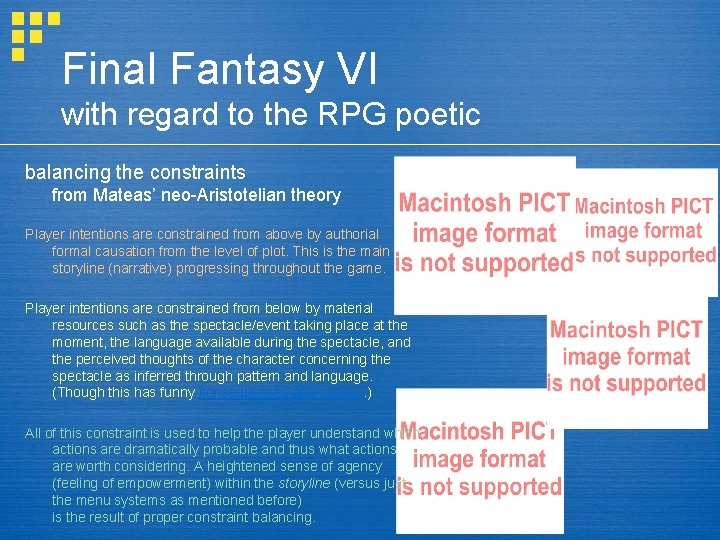 Final Fantasy VI with regard to the RPG poetic balancing the constraints from Mateas'