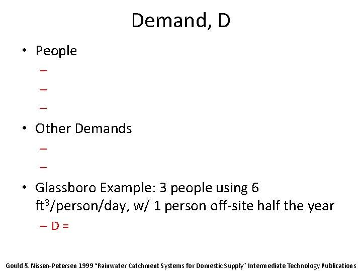 Demand, D • People – – – • Other Demands – – • Glassboro