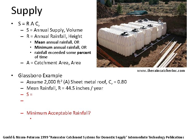 Supply • S = R A Cr – S = Annual Supply, Volume –