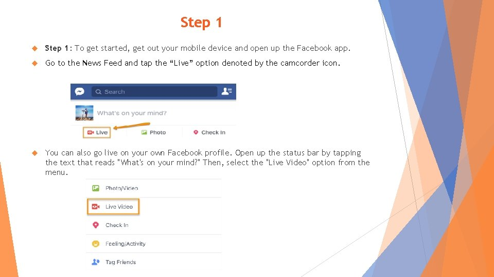 Step 1 Step 1: To get started, get out your mobile device and open
