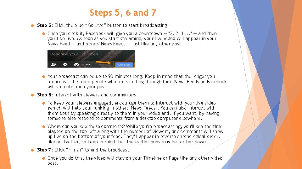 """Steps 5, 6 and 7 Step 5: Click the blue """"Go Live"""" button to"""