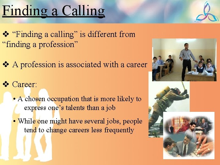 """Finding a Calling v """"Finding a calling"""" is different from """"finding a profession"""" v"""