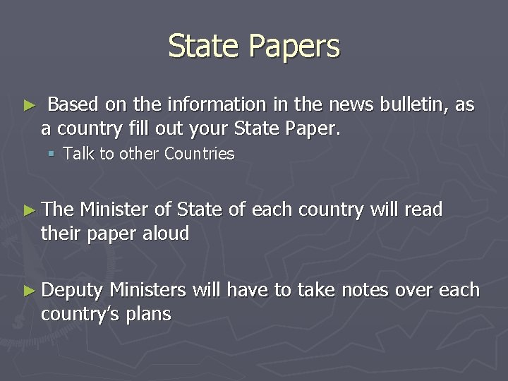 State Papers ► Based on the information in the news bulletin, as a country