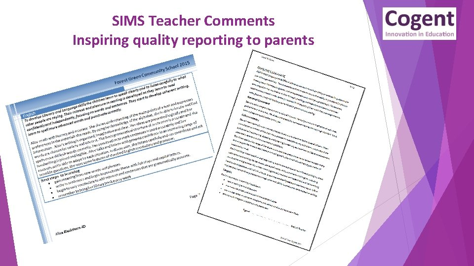SIMS Teacher Comments Inspiring quality reporting to parents