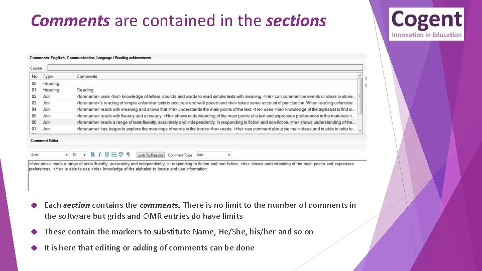 Comments are contained in the sections Each section contains the comments. There is no
