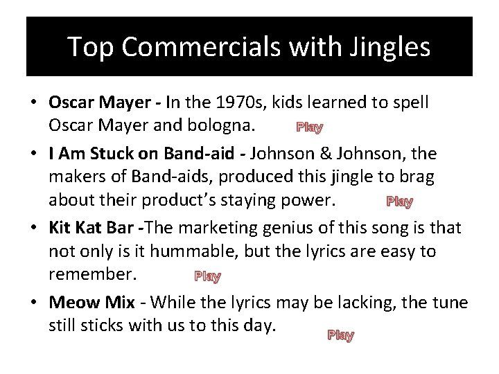 Top Commercials with Jingles • Oscar Mayer - In the 1970 s, kids learned