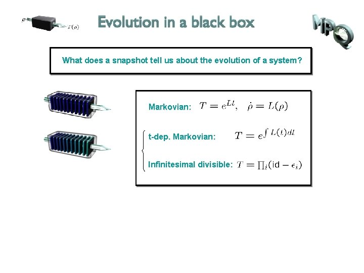 What does a snapshot tell us about the evolution of a system? Markovian: t-dep.