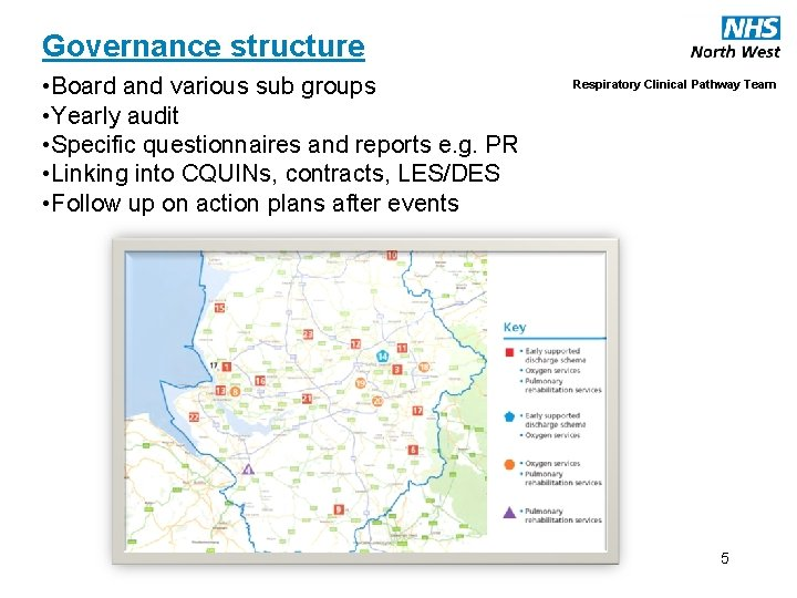 Governance structure • Board and various sub groups • Yearly audit • Specific questionnaires