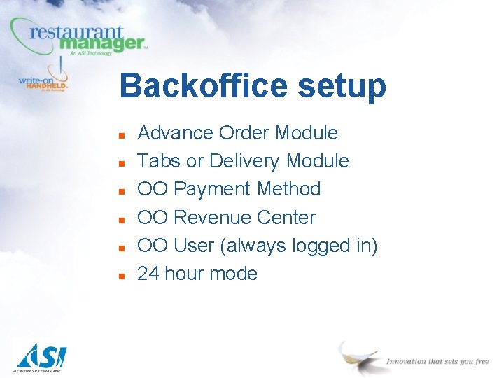 Backoffice setup n n n Advance Order Module Tabs or Delivery Module OO Payment