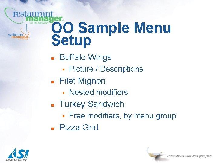 OO Sample Menu Setup n Buffalo Wings § n Filet Mignon § n Nested