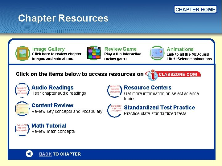 CHAPTER HOME Chapter Resources Image Gallery Review Game Click here to review chapter images