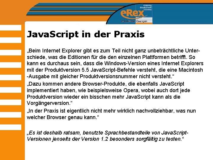"""Java. Script in der Praxis """"Beim Internet Explorer gibt es zum Teil nicht ganz"""