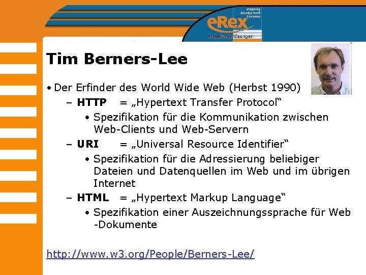 Tim Berners-Lee • Der Erfinder des World Wide Web (Herbst 1990) – HTTP =